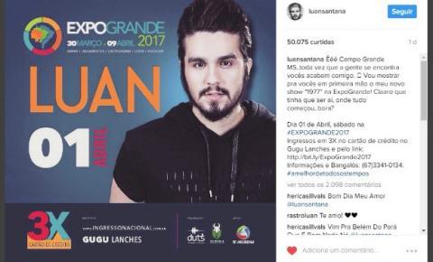 'Tinha que ser aí', diz Luan em post sobre novo show em Campo Grande