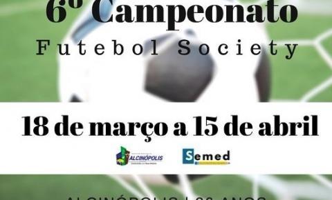 6° Campeonato Municipal de Futebol Society abrirá o início das comemorações alusivas ao 26° Aniversário de emancipação política administrativa de Alcinópolis-MS.