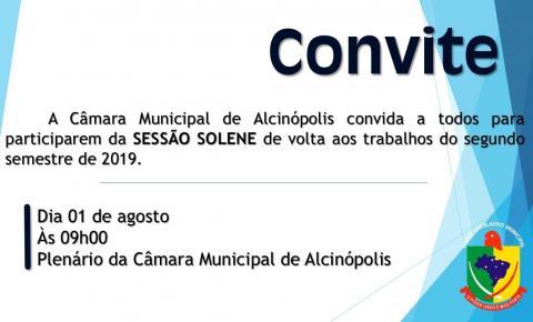 Câmara Municipal convida a todos para  SESSÃO SOLENE de volta aos trabalhos do segundo semestre de 2019.